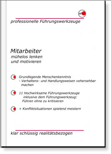 Skript Führungswerkzeuge - Mitarbeiterführung & Mitarbeitermotivation